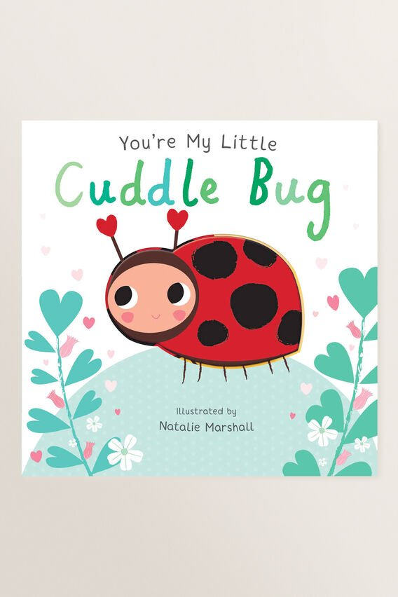 You're My Little Cuddle Bug Book  MULTI  hi-res